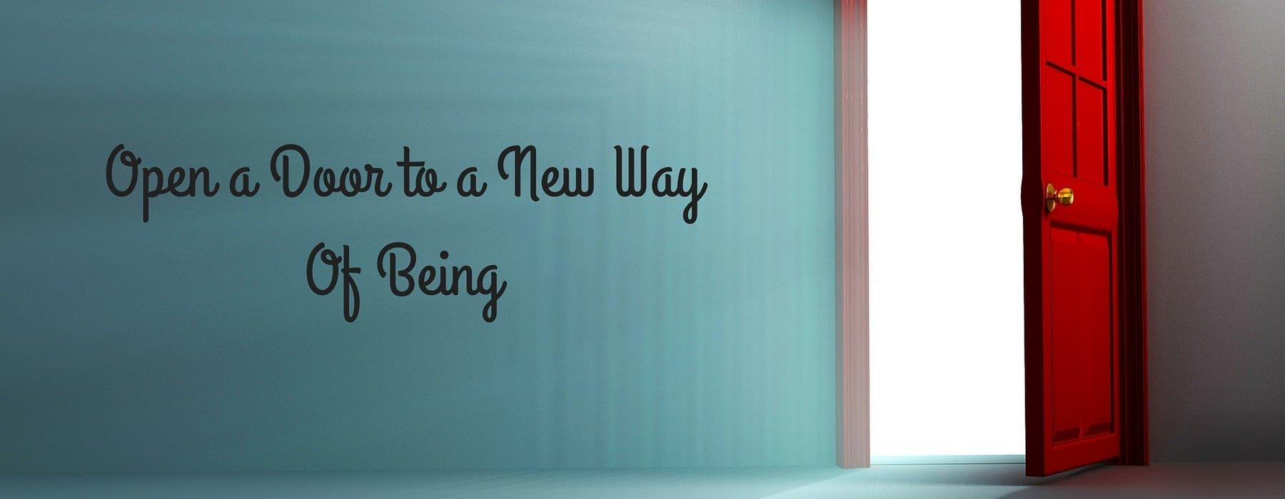 Open-a-Door-to-a-New-WayOf-Being