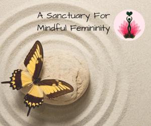 Mindful femininity
