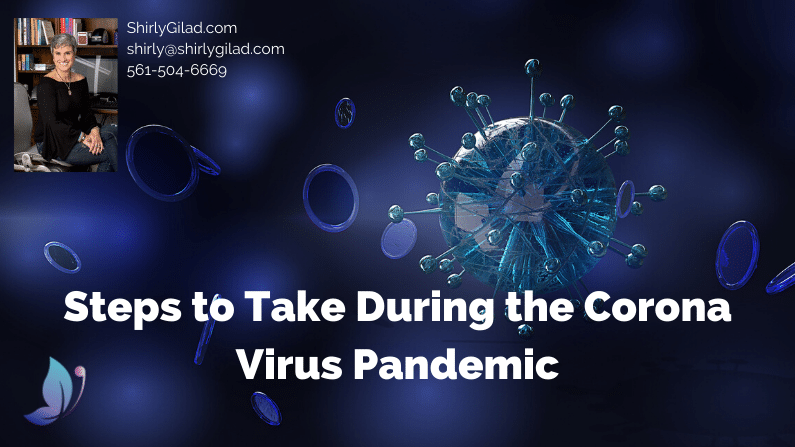 Steps to Take During the Coronavirus Pandemic