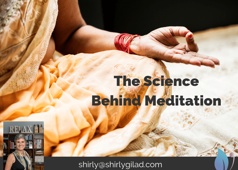 The Science Behind Meditation – Creating Real Physical Changes in the Brain