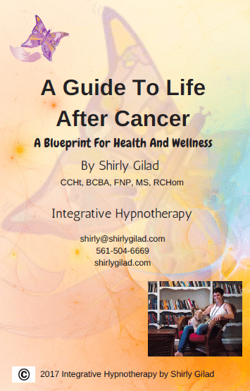 book cover A Guide to Life After Cancer by Shirly Gilad, Integrative Hypnotherapy Boca Raton